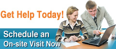 Get Help Today Schedule an on-site visit